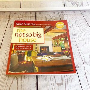 The Not So Big House: A Blueprint for the Way We R